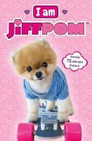 I Am Jiffpom by Scholastic