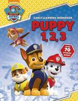 PAW Patrol: Puppy 1, 2, 3 by Scholastic