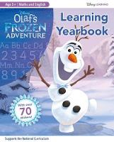 Olaf's Frozen Adventure: Learning Yearbook by Scholastic
