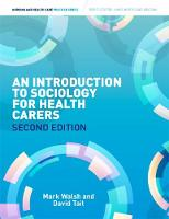 Introduction to Sociology for Health Carers by Mark Walsh, David Tait