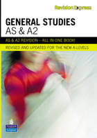 Revision Express AS and A2 General Studies by Anthony Batchelor, Edward Little, Gareth Davies