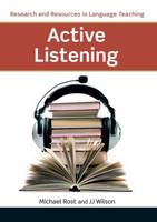 Active Listening by Michael Rost, J. J. Wilson