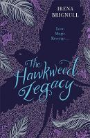The Hawkweed Legacy Book 2 by Irena Brignull
