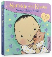 Sprinkle with Kisses: Sweet Baby Smiles by Emma Dodd