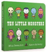 Ten Little Monsters Board Book by Mike Brownlow