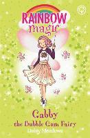 Rainbow Magic: Gabby the Bubble Gum Fairy The Candy Land Fairies Book 2 by Daisy Meadows