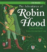 The Adventures of Robin Hood by Adrian Mitchell