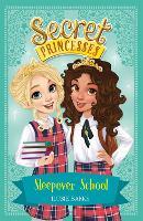 Secret Princesses: Sleepover School Book 14 by Rosie Banks