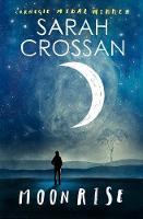 Moonrise by Sarah Crossan