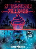 Stranger Fillings by The Muffin Brothers
