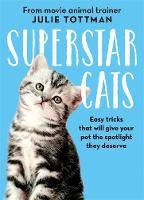 Superstar Cats by Julie Tottman