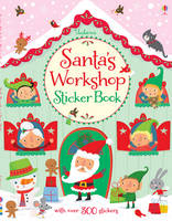 Santa's Workshop Sticker Book by Fiona Watt