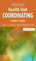LaFleur Brooks' Health Unit Coordinating Pocket Guide by Elaine A. Gillingham, Monica Wadsworth Seibel