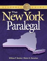 The New York Paralegal by Robert (Tompkins Cortland Community College) Sarachan, William (Thomas Edison State College) Statsky