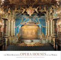 Most Beautiful Opera Houses in the World by Antoine Pecqueur, Guillaume de Laubier