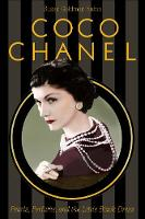 Coco Chanel Pearls, Perfume, and the Little Black Dress by Susan Goldman Rubin