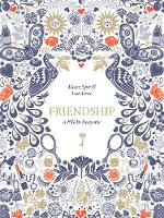 Friendship: A Fill-In Keepsake by Maise Njor