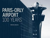 Paris Orly Airport by Frederic Beniada, Pierre-Yves Orly Archives, Pierre-Yves Orly Archives