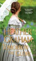 Tomorrow The Glory by Heather Graham