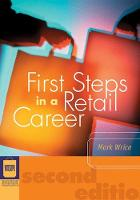 First Steps in a Retail Career by Mark Wrice
