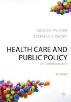 Health Care and Public Policy by George Palmer, Stephanie Short