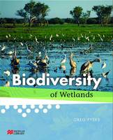 Biodiversity Of Wetlands by Greg Pyers