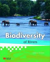 Biodiversity Of Rivers by Greg Pyers