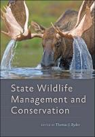 State Wildlife Management and Conservation by Thomas (Wyoming Game & Fish Department) Ryder