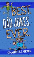 Best. Dad Jokes. Ever by Chantelle Grace