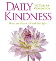 Daily Kindness: 365 Days of Compassion by National Geographic