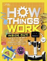 How Things Work: Inside Out by Tamara J. Resler