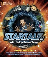 StarTalk (Young Adult Abridged Edition) Young Readers Edition by Neil Degrasse Tyson