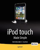 iPod touch Made Simple by Gary Mazo, Martin Trautschold, MSL Made Simple Learning