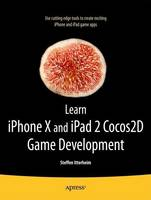Learn cocos2d Game Development with iOS 5 by Steffen Itterheim