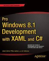 Pro Windows 8.1 Development with XAML and C# by Jesse Liberty, Jon Galloway, Philip Japikse