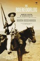 Die Boereoorlog by Martin Bossenbroek