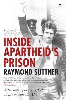 Inside Apartheid's prison by Raymond Suttner