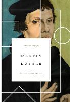 Martin Luther A Spiritual Biography by Herman J. Selderhuis
