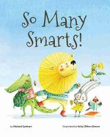 So Many Smarts! by Michael Genhart