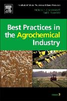 Handbook of Pollution Prevention and Cleaner Production Vol. 3: Best Practices in the Agrochemical Industry by