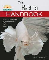 Betta Handbook by Robert J. Goldstein