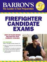 Barron's Firefighter Candidate Exams, 8th Edition by Darryl Haefner, James Murtagh