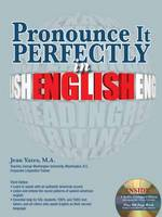 Pronounce it Perfectly in English by Jean Yates