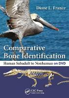 Comparative Bone Identification Human Subadult to Nonhuman on DVD by Diane L. (Colorado State University, Fort Collins, USA) France