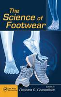 The Science of Footwear by Ravindra Stephen Goonetilleke