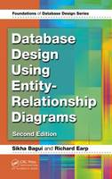 Cover for Database Design Using Entity-Relationship Diagrams by Sikha Bagui, Richard Earp
