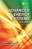 Advanced Energy Systems by Nikolai V. Khartchenko, Vadym M. Kharchenko