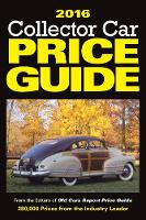 2016 Collector Car Price Guide by Editors of Old Cars Report Price Guide