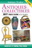 Antique Trader Antiques & Collectibles Price Guide 2017 by Eric Bradley