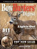 Bowhunters' Digest by Patrick Meitin